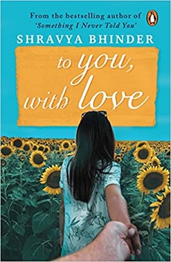 To you with love by Shravya Bhinder
