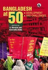 Bangladesh at 50: Development and Challenges